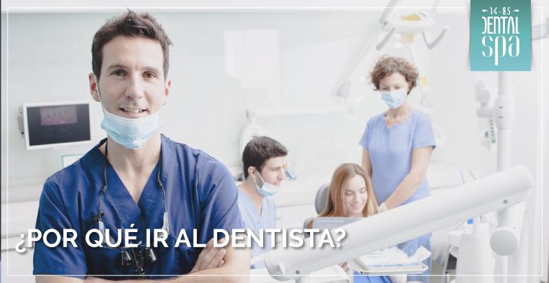 ¿Por qué ir al dentista?